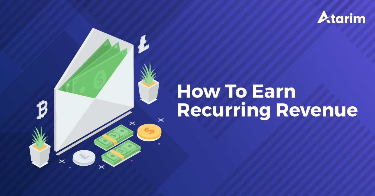 How Agencies Can Earn & Increase Their Recurring Revenue 2